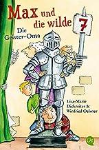 Max und die wilde 7: Die Geister Oma