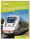 memo Wissen entdecken. Eisenbahnen: Dampflok, U-Bahn, ICE. Das Buch mit Poster! -