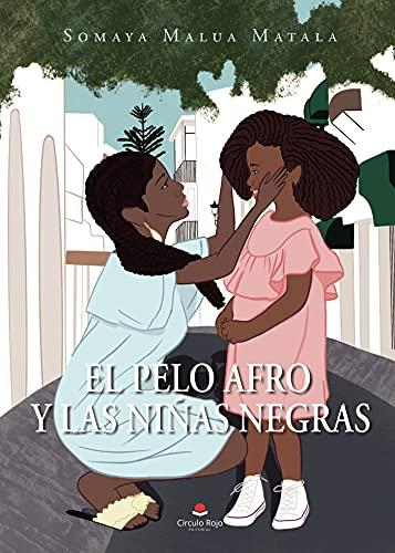 El pelo afro y las niñas negras