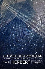 Le Cycle des Saboteurs : L'étoile et le fouet - Dosadi par Frank Herbert