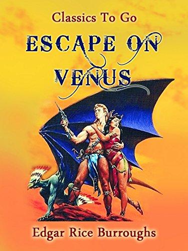 Escape on Venus (Classics To Go) (English Edition)