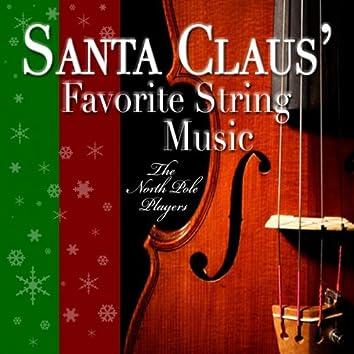 Santa Claus' Favorite String Music