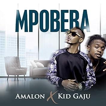 Mpobera (feat. Kid Gaju)