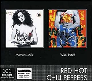 Mothers Milk/What Hits