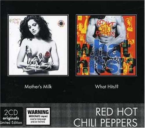 Mother's Milk/What Hits!?