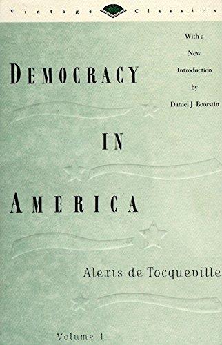 Democracy in America, Volume 1 (Vintage Classics)