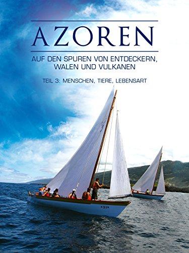 Azoren - Auf den Spuren von Entdeckern, Walen und Vulkanen - Teil 3: Impressionen