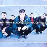 Songtexte von El Canto del Loco - A contracorriente