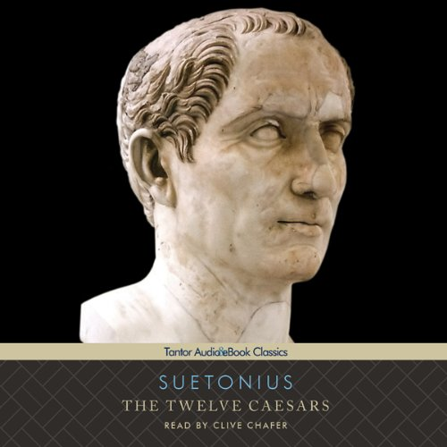 The Twelve Caesars                   By:                                                                                                                                 Suetonius                               Narrated by:                                                                                                                                 Clive Chafer                      Length: 17 hrs and 41 mins     15 ratings     Overall 4.1