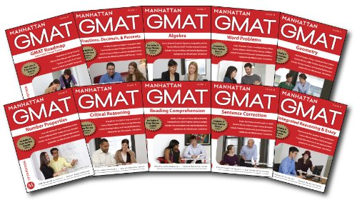 Manhattan GMAT Strategy Guides: Gmat Roadmap, Fractions, Decimals, & Percents, Algebra, Word Problems, Geometry, Number Properties, Critical ... Gmat Strategy Guides: Instructional Guide)