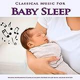 Claire De Lune - Debussy - Rain Sounds Baby Sleep Aid - Classical Baby Lullabies