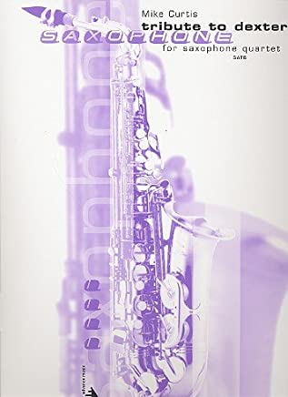 Tribute To Dexter: For 4 Saxophone (SATB)