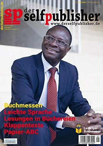 der selfpublisher 17, 1-2020, Heft 17, MÄRZ 2020: Deutschlands 1. Selfpublishing-Magazin