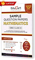 Educart CBSE Class 12 Mathematics Sample Question Papers 2021 (As Per 9th Oct CBSE Sample Paper)