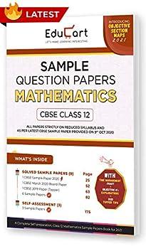 Educart CBSE Class 12 Mathematics Sample Question Papers 2021 (As Per 9th Oct CBSE Sample Paper) by [Educart]
