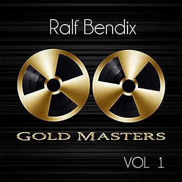 Gold Masters: Ralf Bendix, Vol. 1