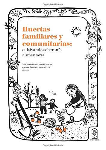 Huertas familiares y comunitarias: cultivando soberanía alimentaria
