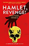 Hamlet, Revenge!: A Classic Summertime Country House Mystery (The Inspector Appleby Mysteries Book 2) (English Edition)