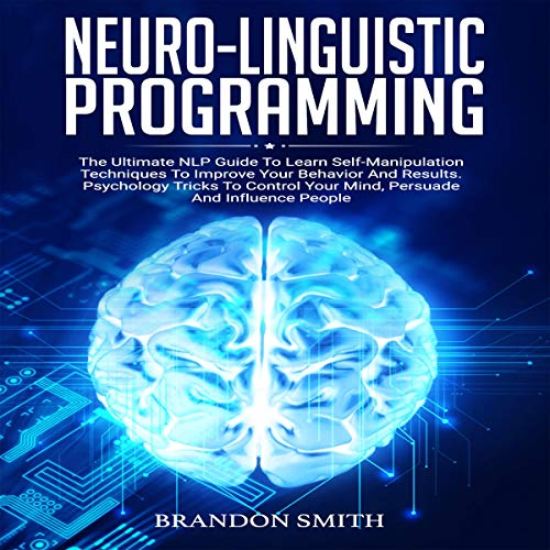 Neuro-Linguistic Programming  By  cover art