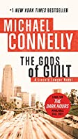 The Gods of Guilt (A Lincoln Lawyer Novel, 5)