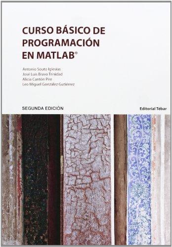Curso Básico De Programación En MATLAB - 2ª Edición (Universidad)
