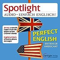 Spotlight Audio – British or American. 11/2014: Englisch lernen Audio – Britisch oder Amerikanisch's image