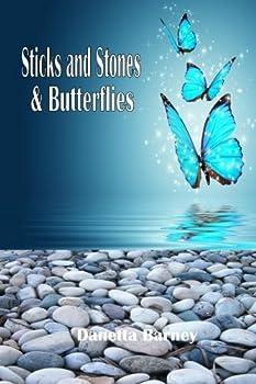 Paperback Sticks and Stones & Butterflies Book