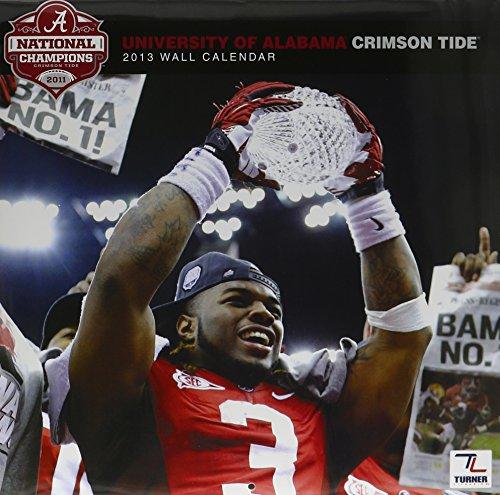University of Alabama Crimson Tide 2013 Calendar