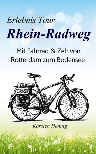 Erlebnis Tour Rhein-Radweg: Mit Fahrrad & Zelt von Rotterdam zum Bodensee