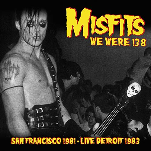 We Were 138: San Francisco 1981 & Live Detroit 1983 [Vinilo]