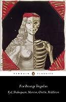 Five Revenge Tragedies: The Spanish Tragedy; Hamlet; Antonio's Revenge; The Tragedy of Hoffman; The Reve nger's Tragedy (Penguin Classics)
