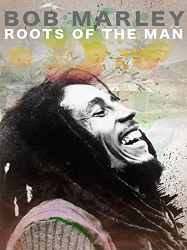 Bob Marley: Roots of the Man [OV/OmU]