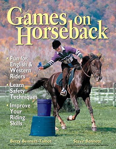 Compare Textbook Prices for Games on Horseback Illustrated Edition ISBN 9781580171342 by Bennett, Steven,Bennett-Talbot, Betty