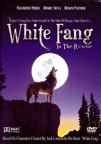 White Fang To The Rescue B00630WQ7G Book Cover