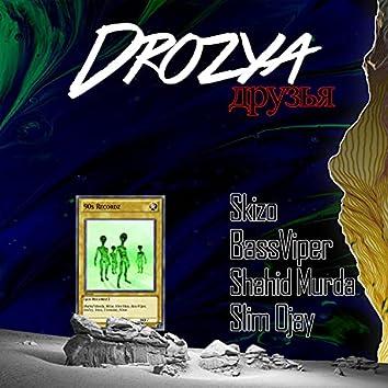 Drozya (feat. Shahid Murda & Skizo)