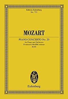 Piano Concerto No. 20 D minor: K. 466 (Eulenburg Studienpartituren) (English Edition)