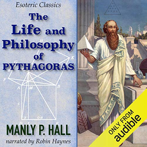 The Life and Philosophy of Pythagoras: Esoteric Classics  By  cover art