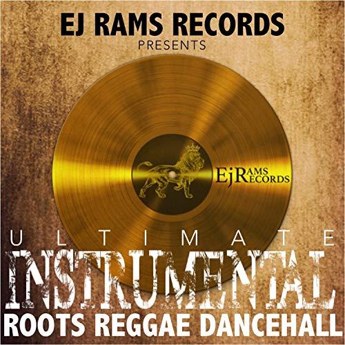 Ultimate Instrumental Roots Reggae Dancehall
