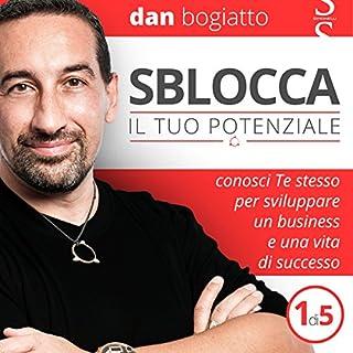 Sblocca il tuo potenziale: Conosci Te stesso per sviluppare un business e una vita di successo 1 copertina
