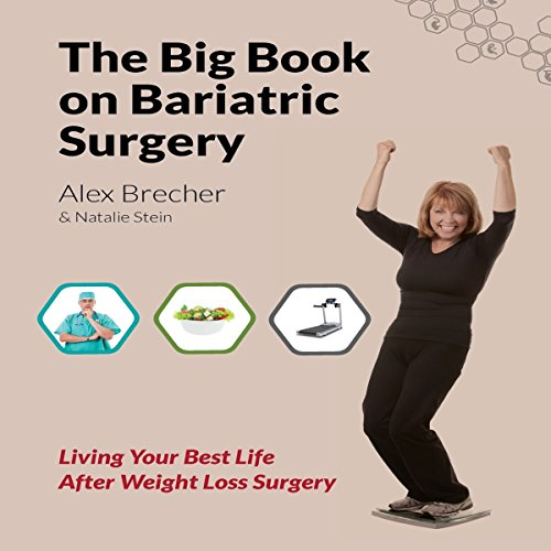 The BIG Book on Bariatric Surgery: Living Your Best Life After Weight Loss Surgery audiobook cover art