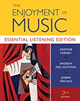 The Enjoyment of Music: Essential Listening