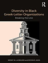 Diversity in Black Greek Letter Organizations: Breaking the Line (English Edition)