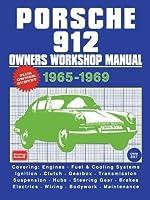 Porsche 912 Owner's Workshop Manual 1965-1969 by R.M. Clarke(1999-01-01)