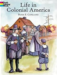 Life in Colonial America Col Bk