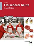 Fleischerei heute: in Lernfeldern - Norbert Latz