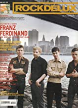 ROCK DE LUX. Nº 233. Franz Ferdinand: los jefes de la tribu post-punk. Irvine Welsh. Revisión: 16 Horsepower. Richard Hawley... No conserva CD.