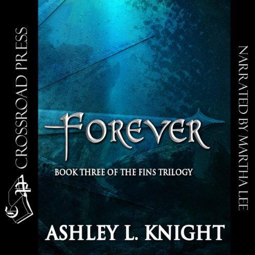 Forever Audiobook By Ashley Knight cover art