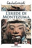 L'erede di Montezuma (Piccolo karma)