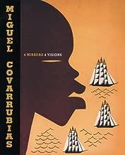 Miguel Covarrubias: 4 Visions