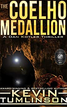 The Coelho Medallion: A Dan Kotler Archaeological Thriller by [Kevin Tumlinson]